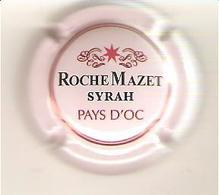CAPSULE MUSELET MOUSSEUX  ROCHE MAZET SYRAH PAYS D OC - Placas De Cava