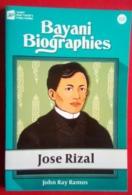 Bayani Biographies Jose Rizal  By John Ray Ramos - Andere