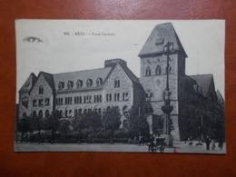 Carte Postale  - METZ (57) - Poste Centrale  (3564) - Metz