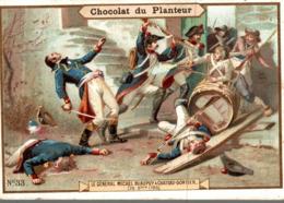 CHROMO CHOCOLAT DU PLANTEUR LE GENERAL MICHEL BEAUPUY A CHATEAU GONTIER - Chocolade