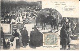 52 - LANGRES Pittoresque N° 4 - La Foire - Mutivues (voir Ci-après) - Circulé 1906 - - Langres