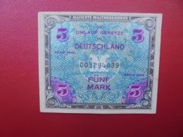 OCCUPATION ALLIEE : 5 MARK 1944 CIRCULER (B.4) - 5 Mark