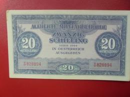 AUTRICHE(OCCUPATION ALLIEE) 20 SCHILLING 1944 PEU CIRCULER (B.4) - Autriche