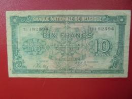 BELGIQUE 10 FRANCS 1943 CIRCULER (B.4) - [ 2] 1831-... : Koninkrijk België