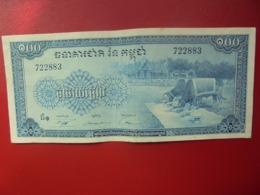 CAMBODGE 100 RIELS 1956-72 CIRCULER(B.4) - Cambogia