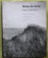 Notas Do Corvo, Padre Lourenço Jorge (2001) - Oude Boeken