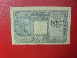 ITALIE 10 LIRE 1944 CIRCULER(B.4) - [ 1] …-1946 : Kingdom