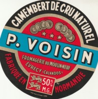 Rare étiquette De Fromage  Camembert De Cru Naturel Voisin - Fromage