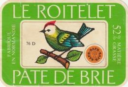 Rare étiquette De Fromage Le Roitelet Pâte De Brie - Fromage