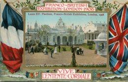 UNITED KINGDOM Franco-British Exhibition London -  Vive L'entente Cordial 1908 - Exposiciones