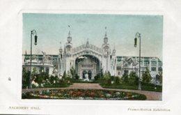 UNITED KINGDOM Franco-British Exhibition London -  Machinery Hall 1908 - Exposiciones