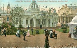 UNITED KINGDOM Franco-British Exhibition London -  Louis XV Pavilion 1908 - Exposiciones