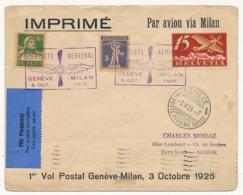 SUISSE - Enveloppe 1er Vol Postal Genève - Milan - 3 Octobre 1925 - First Flight Covers