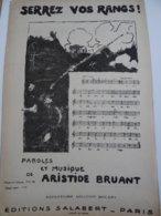 Partition Ancienne Serrez Vos Rangs Aristide Bruant Steinlen Illustrateur Version Patriotique Militaria - Spartiti