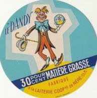 Rare étiquette De Fromage Le Dandy - Fromage
