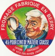 Rare étiquette De Fromage Du Berry Laiterie Coopérative De Vico-sur-Nahon - Fromage