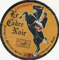 Rare étiquette De Fromage  Camembert Le Cadre Noir - Fromage