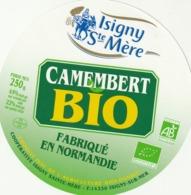 Rare étiquette De Fromage  Camembert Bio Isigny Ste Mère - Fromage