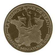 Monnaie De Paris , 2013 , Elancourt , France Miniature 2013, La France à Pas De Géants - Monnaie De Paris