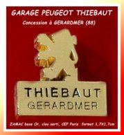 SUPER PIN'S PEUGEOT : GARAGE THIEBAUT à GERARDMER (Vosges) De La Marque Au LION En ZAMAC Or CEF Paris 1,7X1,7cm - Peugeot