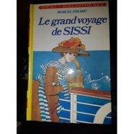 Le Grand Voyage De Sissi Marcel D'isard +++TBE+++ LIVRAISON GRATUITE - Bücher, Zeitschriften, Comics