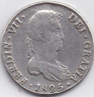 BOLIVIE - FERDINAND VII - 8 Reales 1825 PST - Graveur : J - Bolivie