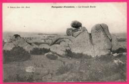 Porspoder - La Grande Roche - Photo Edit. R. BOELLE - France