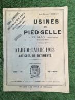 CATALOGUE USINES DU PIED SELLE A FUMAY ARDENNES TARIF 1913 ARTICLE DE BATIMENTS - 1900 – 1949