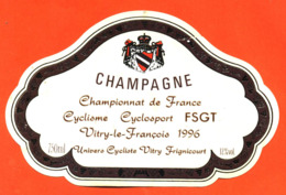 étiquette De Champagne Brut Championnat De France De Cyclisme FSGT Vitry Le François 1996 - 75 Cl - Cyclisme