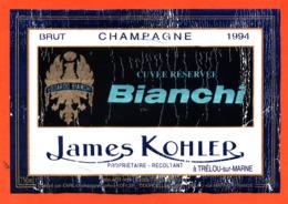 étiquette De Champagne Brut Cuvée Réservée Bianchi James Kohler à Trélou Sur Marne - 75 Cl - Champagne