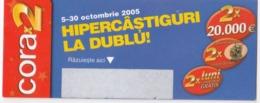 Roumanie Romania  ,  2005 , Cora  Lotery Tichet - Romania