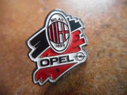 A044 -- Pin's Opel Milan 1899 -- Dernier Vendu 07/2017 - Opel