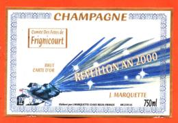 étiquette De Champagne Brut Comité Des Fetes De Frignicourt Reveillon An 2000 J Marquette à Reuil - 75 Cl - Année 2000