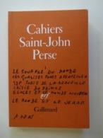 CAHIERS DE SAINT JOHN PERSE N° 1...ED.GALLIMARD 1978 - Poëzie