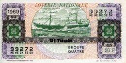 """BILLET DE LOTERIE De 1969 Sur Le Thème """"La Marine : LE VOLONTAIRE CHALUTIER"""" - Billets De Loterie"""