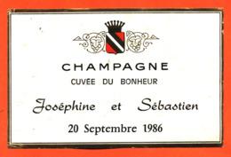 étiquette De Champagne Brut Cuvée Du Bonheur Joséphine Et Sebastien 20 Septembre 1986 - 75 Cl - Champagne