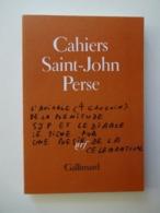 CAHIERS DE SAINT JOHN PERSE N° 4...ED.GALLIMARD 1981 - Poëzie