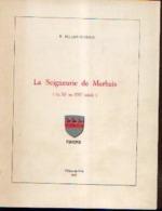« La Seigneurie De MARBAIS (du XIe Au XVIe Siècle) » PILLOY-DUBOIS, R. (1973) - Belgium