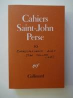 CAHIERS DE SAINT JOHN PERSE N° 10...ED.GALLIMARD 1991 - Poëzie
