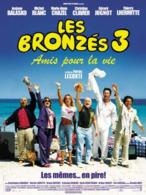 AFFICHE DE CINEMA LES BRONZES 3 AMIS POUR LA VIE - Affiches