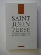 SAINT JOHN PERSE ...LETTRES D'ASIE PAR CATHERINE MAYAUX......CAHIERS DE LA NRF     ..ED.GALLIMARD 1994 - Poëzie