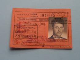 Carte D'ARBITRE - SCHEIDSRECHTERSKAART > U.R.B.S.F.A. Seizoen 1944 - 45 > N° 02184 Lyra Antwerpen ( Zie Foto's ) ! - Football