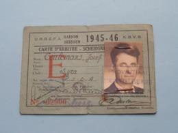 Carte D'ARBITRE - SCHEIDSRECHTERSKAART > U.R.B.S.F.A. - K.B.V.B. Seizoen 1945 - 46 > N° 02900 Lyra Antwerpen ! - Football