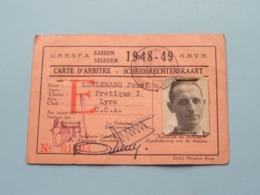 Carte D'ARBITRE - SCHEIDSRECHTERSKAART > U.R.B.S.F.A. - K.B.V.B. Seizoen 1948 - 49 > N° 01593 Lyra Antwerpen ! - Voetbal