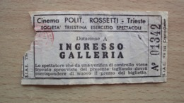 BIGLIETTO INGRESSO CINEMA POLITEAMA ROSSETTI TRIESTE - Other Collections