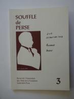 SAINT JOHN PERSE ...SOUFFLE DE PERSE...REVUE DE L'ASSOCIATION DES AMIS DE LA FONDATION SAINT JOHN PERSE...N° 3  .. - Poëzie
