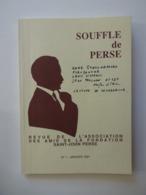 SAINT JOHN PERSE ...SOUFFLE DE PERSE...REVUE DE L'ASSOCIATION DES AMIS DE LA FONDATION SAINT JOHN PERSE...N° 1 .. - Poëzie