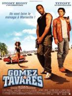 AFFICHE DE CINEMA GOMEZ ET TAVARES - Affiches
