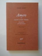 ALBERT HENRY....AMERS DE SAINT JOHN PERSE .... ED. GALLIMARD    1981 - Poëzie