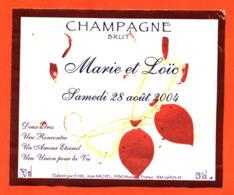 étiquette De Champagne Brut Mariage Marie Et Loic 28 Aout 2004 Jean Michel à Moussy - 75 Cl - Champagne